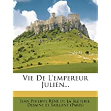 Vie de L'Empereur Julien.