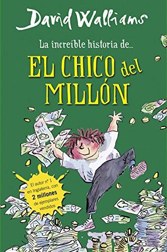 La Increíble Historia De... El Chico Del Millón por David Walliams