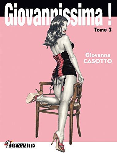 Giovannissima ! - tome 3 (CANICULE) par Giovanna Casotto