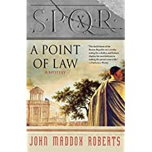 S.P.Q.R. X: A Point of Law