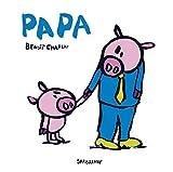 Papa | Charlat, Benoît (1978-....). Auteur