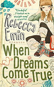 When Dreams Come True (English Edition) di [Emin, Rebecca]