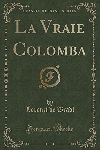 La Vraie Colomba (Classic Reprint)