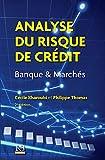 Analyse du risque de crédit (HORS COLLECTION) (French Edition)