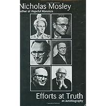 Efforts at Truth: An Autobiography (British Literature Series)