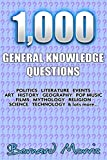 1,000 General Knowledge Questions