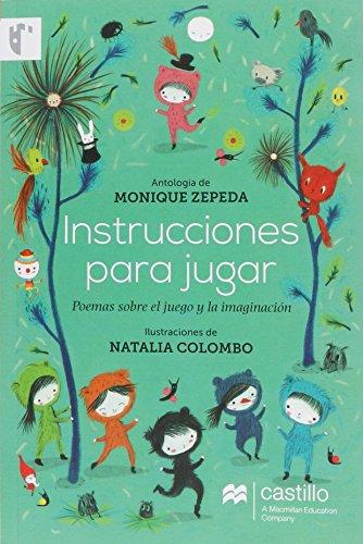 Instrucciones Para Jugar Poemas Sobre El Juego Y La Imaginacion