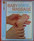 Baby-Massage nach ayurvedischer Tradition.