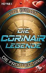 Die Corinair-Legende - Die Frontier-Saga 3: Roman
