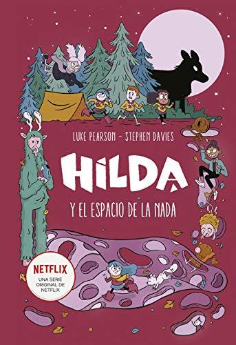Hilda y el espacio de la nada (Hilda) (Spanish Edition)
