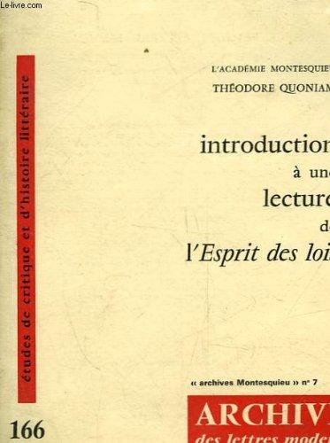 Introduction à une lecture de l'Esprit des lois (Archives des Lettres modernes)