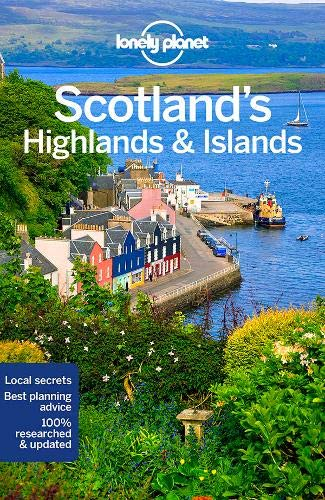 Scotland's Highlands & Islands (Lonely Planet Travel Guide)