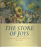 Image de The Store of Joys: Writers Celebrate the North Carolina Museum of Art's Fiftieth Anniversary