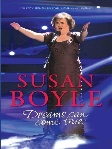 Portada del libro Susan Boyle: Dreams Can Come True (Thorndike Biography) by Montgomery, Alice (2010) Hardcover