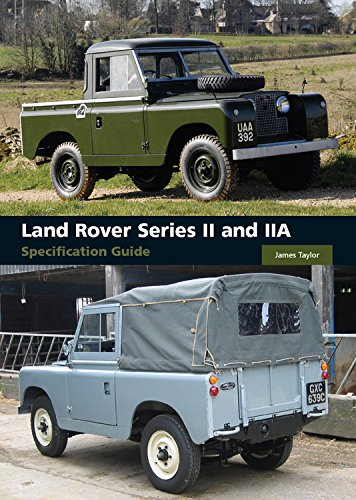 Land Rover Series II and IIA Specification Guide (Auto White James)