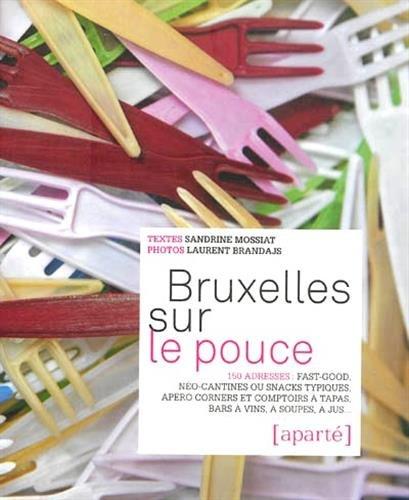 Bruxelles Sur le Pouce par Sandrine Mossiat