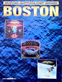 Boston -- Guitar Anthology: Authentic Guitar TAB (Guitar Anthology Series) by Boston (2001-02-01)