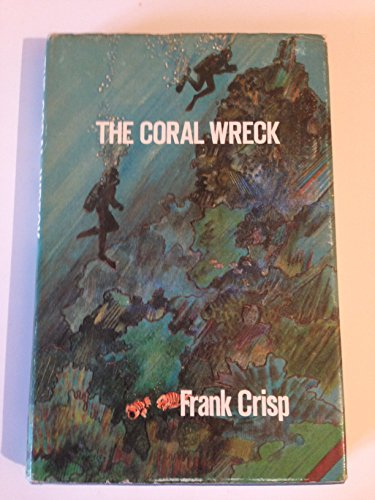 the-coral-wreck-a-dirk-rogers-adventure