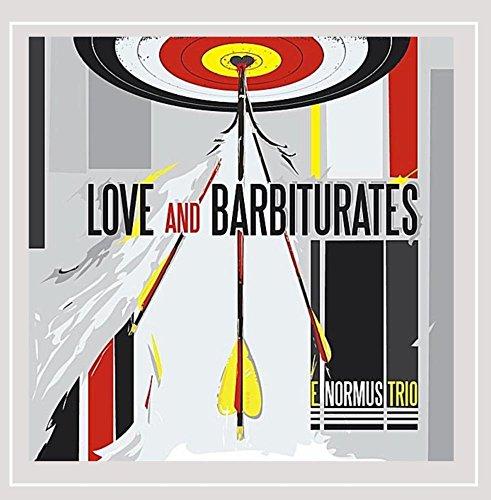 Love & Barbiturates