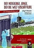 Der neugierige Junge, der die Welt erschütterte: Lilly und Nikolas auf Luthers Spuren - Jörg F. Nowack