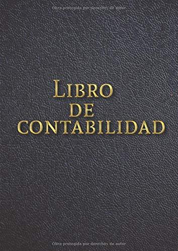 Libro de Contabilidad: Libro Diario de Contabilidad Cuaderno Contable para la Gestion de Finanzas y Contabilidad Basica Tamaño A4 (8.27 x 11.69 in) 120 paginas