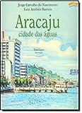 Aracaju, Cidade das Águas (Em Portuguese do Brasil)