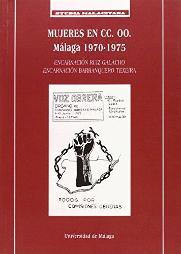 Mujeres en CC.OO. : Málaga 1970-1975 (Studia Malacitana, Band 45) (410 Studio)