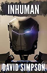 Inhuman: Volume 5 (Post-Human Series) by David Simpson (2014-05-28)