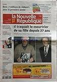 NOUVELLE REPUBLIQUE (LA) [No 19756] du 22/10/2009 - TOURS / IKEA / 2 MILLIONS DE VISITEURS POUR A 1ERE ANNEE - IL TRAQUAIT LE MEURTRUER DE SA FILLE DEPUIS 27 ANS/ ANDRE BAMBERSKI ET DIETER KROMBACH - UN RRCOURS CONTRE LES DISCRIMINATIONS - BERNADETTE CHIRAC / UN GESTE SOLIDAIRE - METEO DEREGLEE / LES CONSEQUENCES