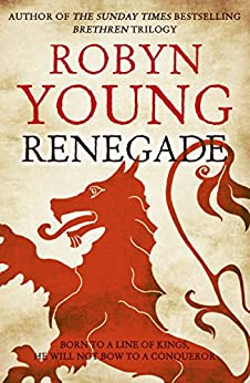Renegade: Insurrection Trilogy Book 2 by [Young, Robyn]