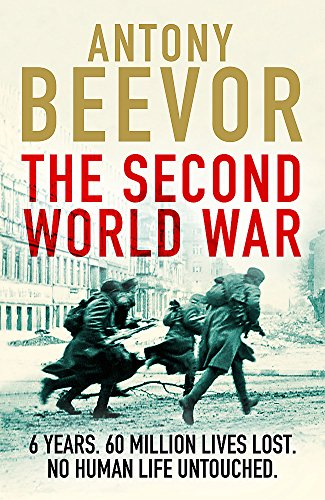 The second world war por Antony Beevor