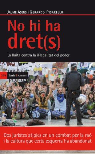 No hi ha dret(s): La lluita contra la il.legalitat del poder (Antrazyt)