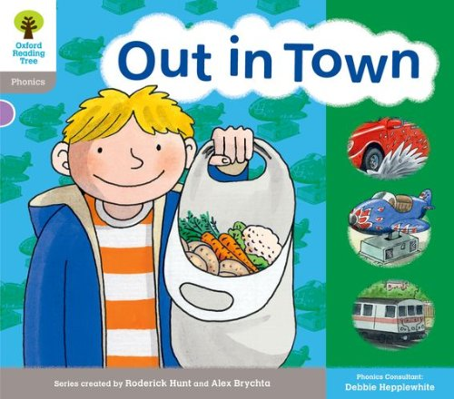 Portada del libro Oxford Reading Tree: Floppy's Phonics Stage 1. Out in Town (Floppy's Phonics Readers)