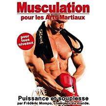 Musculation pour les arts martiaux : puissance et souplesse