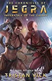 Chronicles of Jegra: Imperatrix of the Galaxy (English Edition)