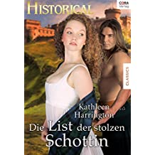 Die List der stolzen Schottin (Historical) (German Edition)