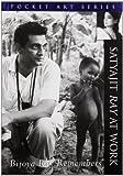 Bijoya Ray Remembers Satyajit Ray at Work (Pocket Art S.)