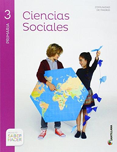 Ep 3 - Sociales (+atlas) - Saber Hacer [Comunidad de Madrid] por Aa.Vv.