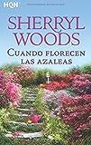 Libros Descargar PDF Cuando Florecen Las Azaleas HQN (PDF y EPUB) Espanol Gratis