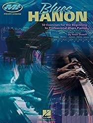 Blues Hanon: 50 Exercises for the Beginning to Professional Blues Pianist (Private Lessons / Musicians Institute) (2002-10-01)