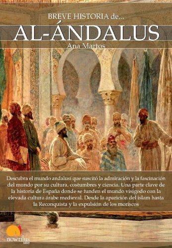 Breve historia de Al-Ándalus por Ana Martos Rubio