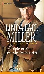 Triple mariage chez les McKettrick : T3 - La fierté des McKettrick