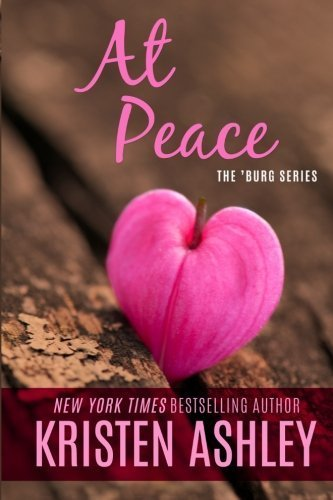 At Peace (The 'Burg Series) by Kristen Ashley (2015-01-30)