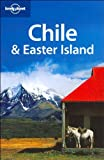 Chile and Easter Island (Lonely Planet Country Guides)