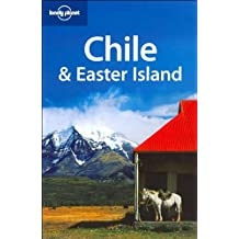 Chile & Easter Island (Lonely Planet Chile & Easter Island)