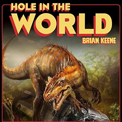 Hole in the World: The Lost Level, Book 3 -