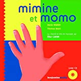 Mimine et Momo / Marie Nimier   Nimier, Marie
