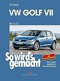VW Golf VII ab 11/12: So wird's gemacht - Band 156