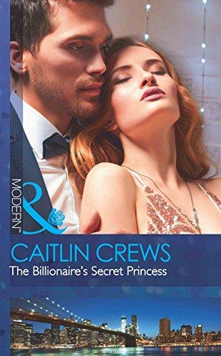 The Billionaire's Secret Princess (Scandalous Royal Brides)