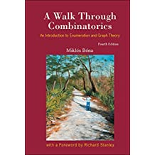 A Walk Through Combinatorics:An Introduction to Enumeration and Graph Theory